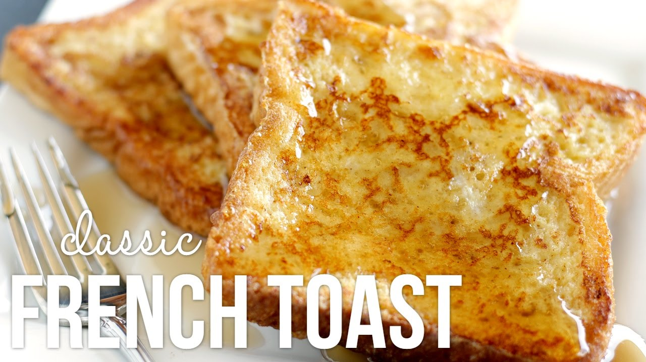 French Toast Recipe | How to Make French Toast!
